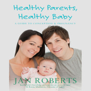 Health Parents, Healthy Baby