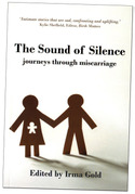 The Sound of Silence Journey through miscarriage